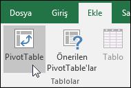 Boş bir PivotTable eklemek için Ekle > PivotTable seçeneğine gidin