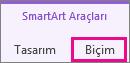 SmartArt Araçları altında biçim sekmesi