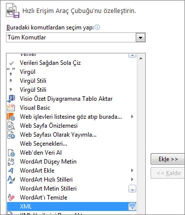 Komut listesinde, XML'yi seçin ve Ekle'ye tıklayın.