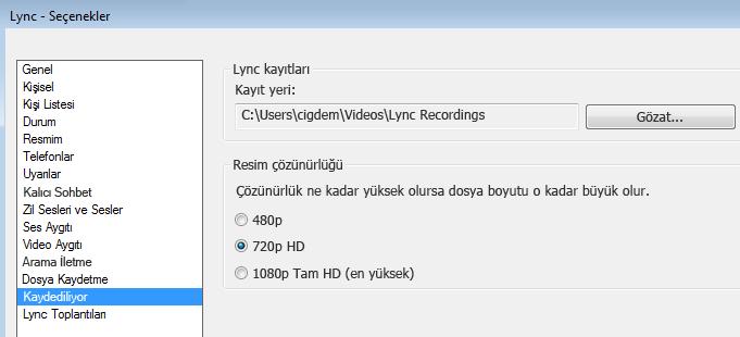 Kayıt çözünürlüğü ve konumunun ekran görüntüsü