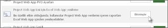 Excel Web App Yenilemesi için Project Web App İzni