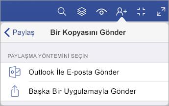 Dosya paylaşmaya yönelik iki seçeneğin (Outlook'la e-posta yoluyla veya başka bir uygulamayla gönderme) gösterildiği Kopya Gönder menüsü.