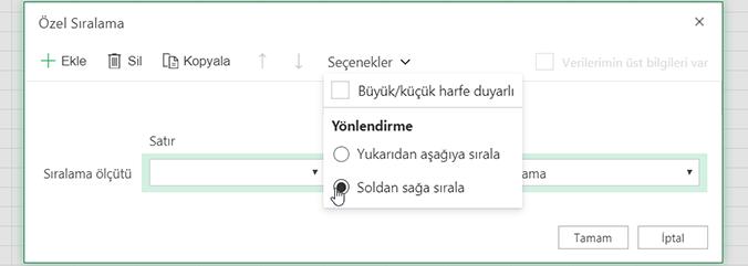 Açık 'Seçenekler' Menüsünü özel sıralama ve soldan sağa sıralamayı seçme