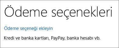 Ödeme ekle seçeneği bağlantısının gösterildiği Ödeme seçenekleri sayfası.