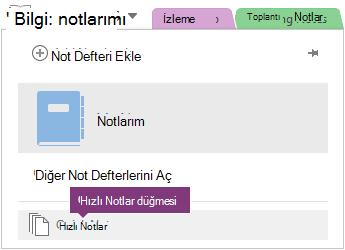 Not Defteri listesinin altındaki hızlı Notlar düğmesi