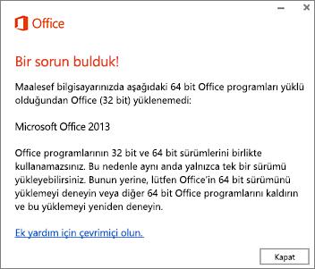 64 bit Office'in üzerine 32 bit yüklenemez hata iletisi