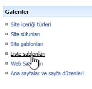Galeriler menüsünde liste şablonu bağlantısı