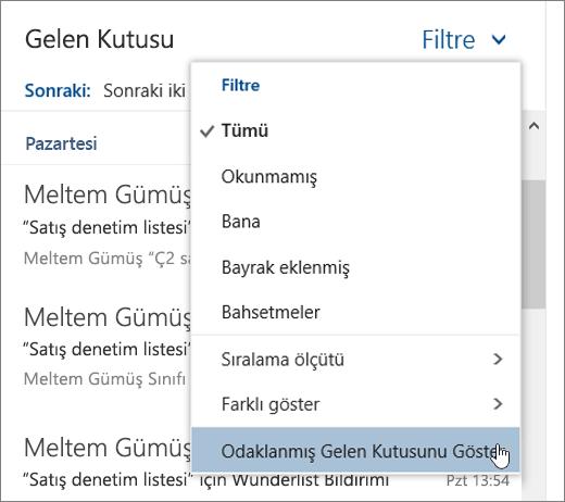Odaklanmış Gelen Kutusunu Göster'in seçili durumda olduğu Filtre menüsünün ekran görüntüsü