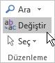 Outlook'ta Metni Biçimlendir'i, Düzenleme'nin altında Değiştir'i seçin.