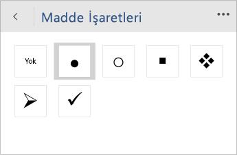 Word Mobile'da madde işareti stilini seçmeye yönelik Madde İşaretleri menüsünün ekran görüntüsü.