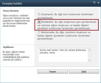 reddedildi seçilmiş ve açıklama eklenmiş onayla/reddet iletişim kutusu