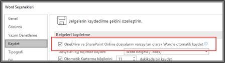 Otomatik kaydetmeyi etkinleştirme veya devre dışı bırakma onay kutusunun gösterildiği Dosya > Seçenekler > Kaydet iletişim kutusu