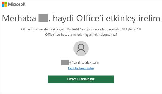 """Bu cihazda Office'in bulunduğunu belirten """"Office'i etkinleştirelim"""" ekranını gösterir"""