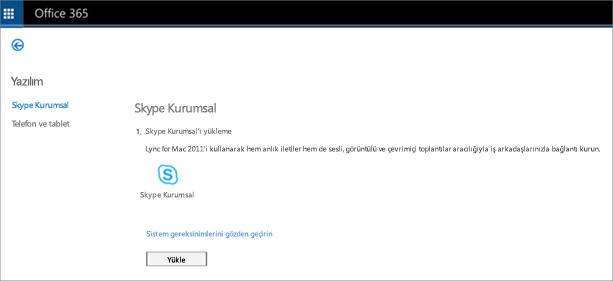 Skype Kurumsal Çevrimiçi Sürüm Planınız varsa göreceğiniz yükleme sayfasının görüntüsü