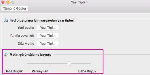 Kaydırıcıyı metnin görüntü boyutunu değiştirmek için sola veya sağa taşıma