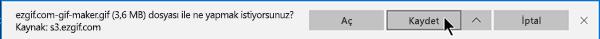 GIF dosyasının bilgisayarınızda nereye kopyalanmasını istediğinizi belirtebilirsiniz