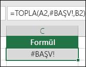 Hücre başvurusu geçersiz olduğunda Excel #BAŞV! hatasını görüntüler