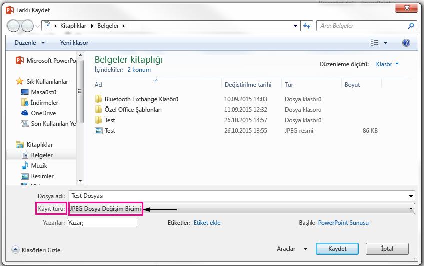 Farklı Kaydet iletişim kutusunda, slaydınızın olarak kaydedilen istediğiniz dosya türünü tanımlayın.