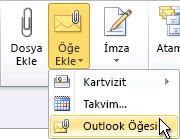 Şeritteki Outlook Öğesi Ekle komutu
