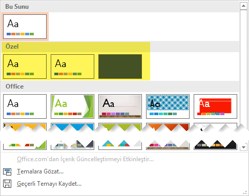 Tasarım sekmesinde, tema Galerisi özel bölümünde seçmek özel şablonlar kullanılabilir