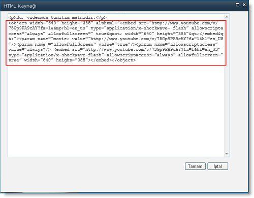 Videoya ait ekleme kodu içeren İçerik Düzenleyicisi Web Bölümü için HTML Kaynağı düzenleyici