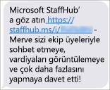 Ekip üyeleriniz Microsoft StaffHub mobil uygulamasını indirmek için bir bağlantı alır.