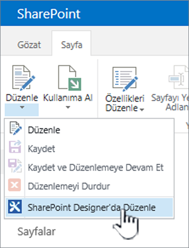 Edit menüsünde SharePoint Designer seçme