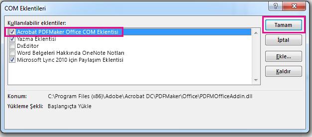 Acrobat PDFMaker Office COM eklentisi için onay kutusunu seçin ve Tamam'ı tıklatın.