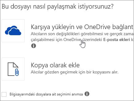 Karşıya yükle ve OneDrive dosyası olarak ekle seçeneğinin göründüğü Ek iletişim kutusunun ekran görüntüsü.