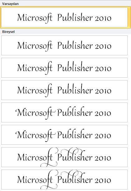 OpenType yazı tiplerinde gelişmiş tipografi için Publisher 2010 stil kümesi