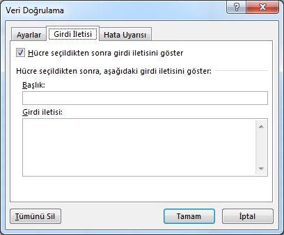 Excel'de kullanıcılar açılan listeyi kullanmaya başladığında görmelerini istediğiniz iletiyi seçin