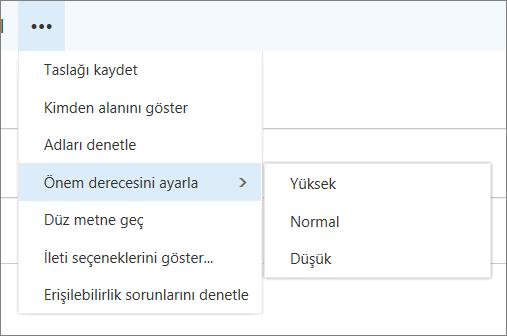 Bir ekran seçeneği, yüksek, Normal ve en düşük değerleri görüntüleme vurgulanmış, önem derecesini ayarlama için iletiler için sağlanan ek seçenekler gösterilir.