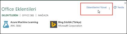 Office eklentileri iletişim kutusu, yüklediğiniz eklentileri listeler. Eklentileri yönetmek için Eklentilerimi Yönet'e tıklayın.