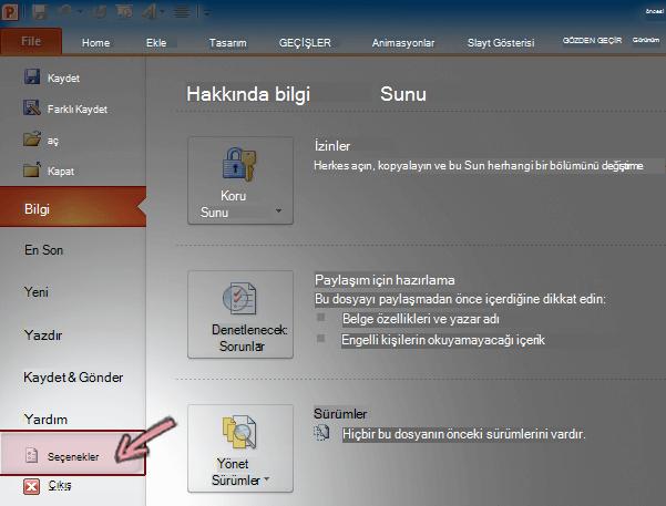 PowerPoint 2010 şeridinde dosya sekmesinde Seçenekler'i tıklatın.