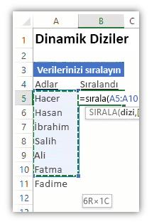 Bir veri listesini ve listeyi sıralamak için SIRALA işlevini kullanan formülü gösteren Excel çalışma sayfasının ekran görüntüsü.