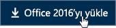 Çalışanlara Yönelik Hızlı Başlangıç: Office 2016'yı yükle düğmesi