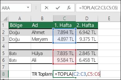 Bitişik olmayan aralıklarla TOPLA işlevini kullanma.  C8 hücresindeki formül: =TOPLA(C2:C3,C5:C6). Formülün =TOPLA(Hafta1,Hafta2) olması için Adlandırılmış Aralıklar da kullanabilirsiniz.