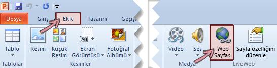 LiveWeb eklentisi, en sağdaki sonundaki Şerit'in Ekle sekmesindeki bulunur