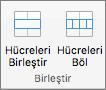 Ekran kullanılabilir Birleştir grubunda Tablo düzeni sekmesi Hücreleri Birleştir ve Hücreleri Böl seçenekleri gösterilir.