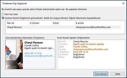 Bir kopya kişi varsa, Outlook, güncelleştirmek isteyip istemediğinizi sorar.