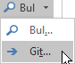 Metni Biçimlendir sekmesinde, düzenleme grubunda, Bul'u seçin ve ardından Git'i seçin.
