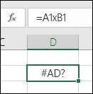 Çarpma için hücre başvurularında * yerine x kullanıldığında alınan #AD? hatası