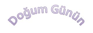 """Eğri metin şeklinde """"Doğum Günün Kutlu Olsun"""" yazan bir WordArt örneği."""