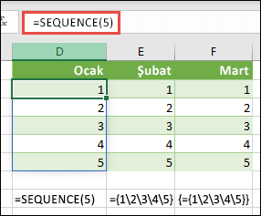 = SEQUENCE (5) veya = {1; 2; 3; 4; 5} ile dikey dizi sabiti oluşturma