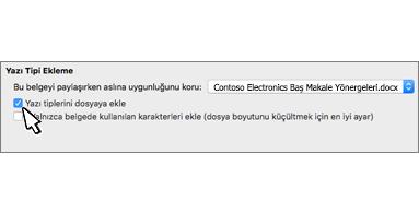 Dosyaya yazı tipi ekle onay kutusu seçili Yazı Tipi Ekleme iletişim kutusu