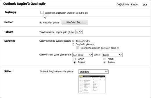 """Outlook Bugün'ü özelleştirme Bölmesi'nde Outlook, başlangıç, iletileri, takvimi, görevleri ve stilleri seçeneklerinin gösterildiği ekran görüntüsü İmleci için onay kutusunu """"Başlarken, doğrudan Outlook'a bugün Git"""" işaret eder."""