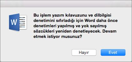 Evet'e tıklayarak Word'ün daha önce yoksaymasını istediğiniz yazım ve dil bilgisi kurallarını denetlemesini sağlayın.