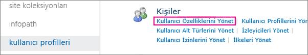 Kullanıcı özellikleri Bağla: altında yönetici kullanıcı profillerini yönetme.