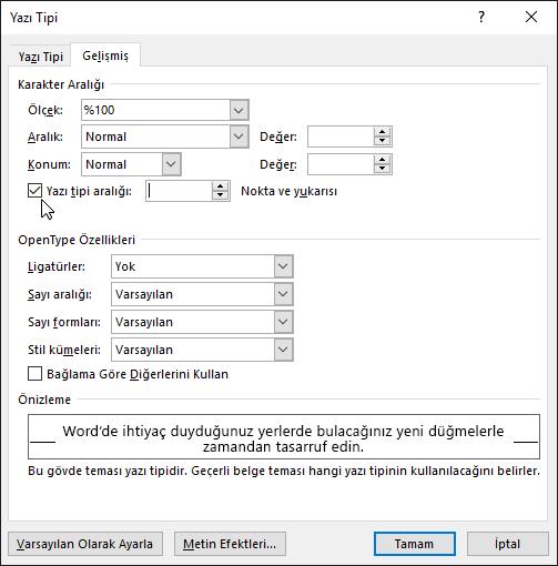 Word'ün belirli bir yazı tipi boyutundaki veya daha büyük karakterlerin arasındaki aralığı ayarlamasına izin verme