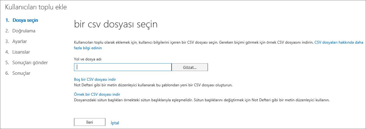 Kullanıcıları Toplu Ekle Sihirbazının 1. Adımı - CSV Dosyasını Seçme